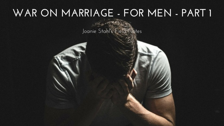 The War on Marriage – Fire and Freedom